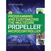 View 32316: Programming & Customizing the Multicore Propeller Microcontroller: Official Guide